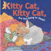 预订 Kitty Cat, Kitty Cat, Are You Going to Sleep? [ISBN:9780