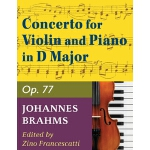 预订 Brahms, Johannes Concerto in D Major Op. 77 Violin and P