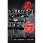 按需印刷 Supertoys Last All Summer Long: And Other Stories of F
