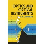 Optics and Optical Instruments (【按需印刷】)