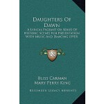 预订 Daughters of Dawn: A Lyrical Pageant or Series of Histor