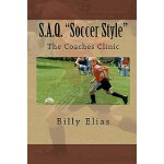 "预订 S.A.Q. Soccer Style: ""The Coaches Clinic"" [ISBN:97814486"