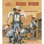 预订 Cut Down to Size at High Noon [ISBN:9781570911682]