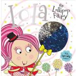 预订 Story Book Lola the Lollipop Fairy [ISBN:9781788435550]