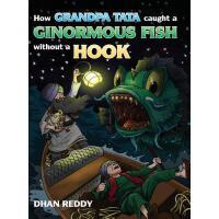 【预订】How Grandpa Tata Caught a Ginormous Fish Without a Hook