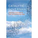 预订 Catalytic Governance: Leading Change in the Information