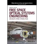 预订 Free Space Optical Systems Engineering: Design and Analy