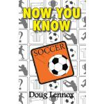 预订 Now You Know Soccer [ISBN:9781554884162]