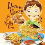 【预订】Heroic Henry & the Nutty Bugs