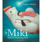 Miki and the Wishing Star ISBN:9781444901375