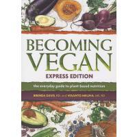 【预订】Becoming Vegan The Everyday Guide to Plant-Based Nutrit