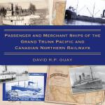 预订 Passenger and Merchant Ships of the Grand Trunk Pacific