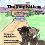预订 The Tiny Kittens: A New Arrival [ISBN:9781502806147]