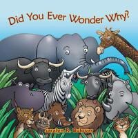 预订 Did You Ever Wonder Why? [ISBN:9781490821702]