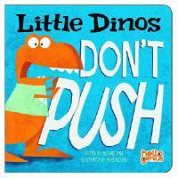 【预订】Little Dinos Don't Push
