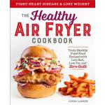 预订 The Healthy Air Fryer Cookbook: Truly Healthy Fried Food