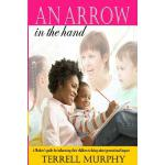 预订 An arrow in the hand: A mothers's guide to influencing t
