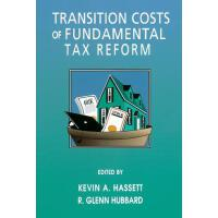 预订 Transition Costs of Fundamental Tax Reform [ISBN:9780844