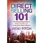 【预订】Direct Selling 101: The Step by Step Guide to #rockthat