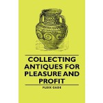 预订 Collecting Antiques for Pleasure and Profit [ISBN:978140