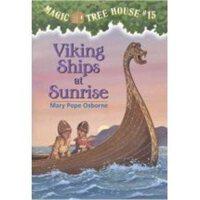 神奇树屋 英文原版 Magic Tree House #15: Viking Ships at Sunrise