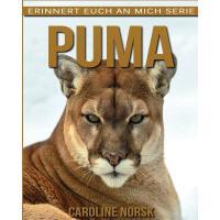 【预订】Puma: Ein Kinderbuch Mit Erstaunlichen Fotos Und Intere