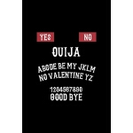 预订 Yes No Ouija ABCDE Be My JKLM No Valentine YZ 1234567890