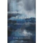 【中商原版】自我和灵魂:守卫理想 英文原版 Self and Soul: A Defense of Ideals Ma