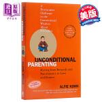 【中商原版】无条件的育儿:奖励 英文原版 Unconditional Parenting : moving from