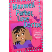 预订 Maxwell Parker, Love Doctor [ISBN:9780990435334]