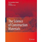 预订 The Science of Construction Materials[ISBN:9783540708971