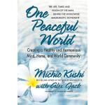 预订 One Peaceful World: Creating a Healthy and Harmonious Mi
