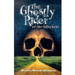 预订 The Ghostly Rider: And Other Chilling Stories [ISBN:9781