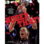 【预订】Roger That!: With Fifth Super Bowl Win, Brady and Belic