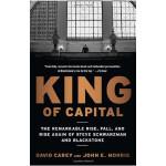 资本之王(全球私募之王黑石集团成长史) King of Capital: The Remarkable Rise, F