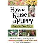 预订 How to Raise a Puppy You Can Live with [ISBN:97816178124