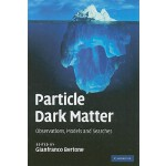 预订 Particle Dark Matter: Observations, Models and Searches[