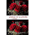 预订 Only Love [ISBN:9780991565863]