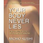 预订 Your Body Never Lies: The Complete Book of Oriental Diag