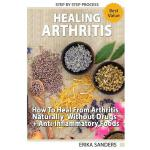预订 Healing Arthritis: How To Heal From Arthritis Naturally