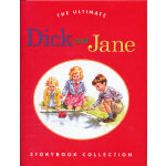 The Ultimate Dick and Jane Storybook Collection 迪克和简经典故事合集 ISBN 9780448448565