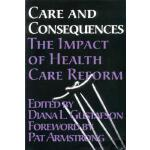 预订 Care and Consequences: The Impact of Health Care Reform