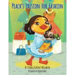 预订 Peach's Passion for Fashion [ISBN:9780996973274]