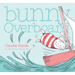 预订 Bunny Overboard: (interactive Book for Toddlers, Rabbit