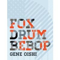 预订 Fox Drum Bebop [ISBN:9781885030177]
