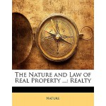 预订 The Nature and Law of Real Property ...: Realty [ISBN:97