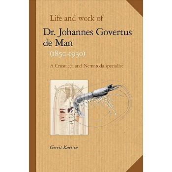 预订 Life and Work of Dr. Johannes Govertus de Man (1850-1930): A Crustacea a[ISBN:9789004149694] 美国发货无法退货,约五到八周到货