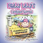 【预订】Frilly Lilly's Candyland Express