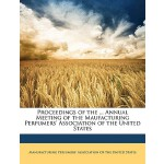 预订 Proceedings of the ... Annual Meeting of the Maufacturin