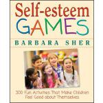 预订 Self-Esteem Games: 300 Fun Activities That Make Children